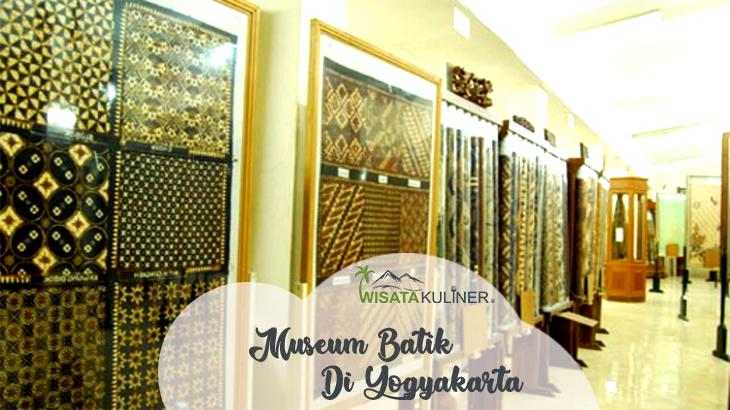Wisata Museum Batik Yogyakarta