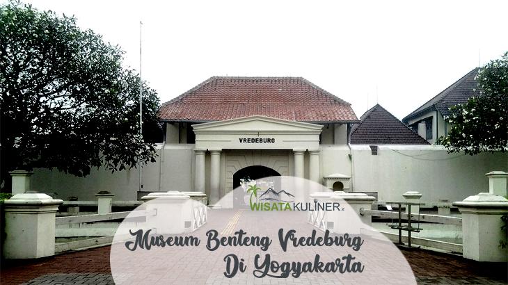 Wisata Museum Benteng Vredeburg