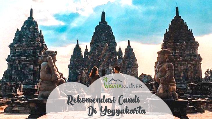 Rekomendasi Candi di Yogyakarta