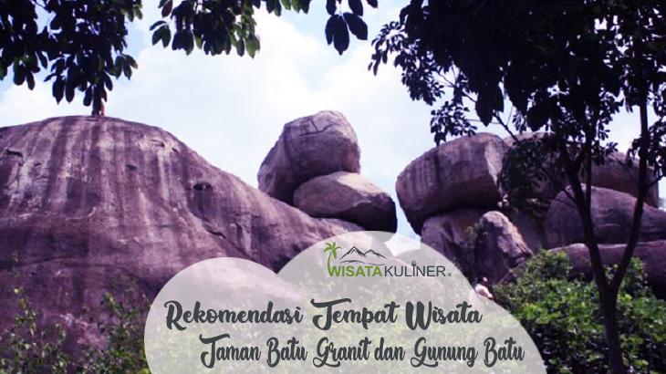 Taman Batu Granit dan Gunung Batu