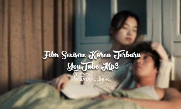 Film Sexisme Korea Terbaru YouTube Mp3