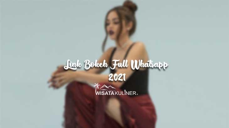 Link Bokeh Full Whatsapp 2021