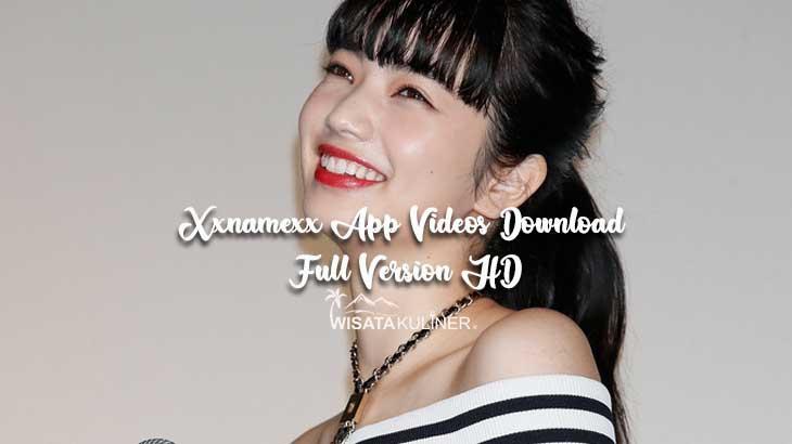 Xxnamexx App Videos Download Full Version HD